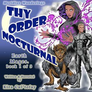 Thy Order Nocturnal: A Futuristic, Magical Science Fiction Fantasy Novel audiobook cover art