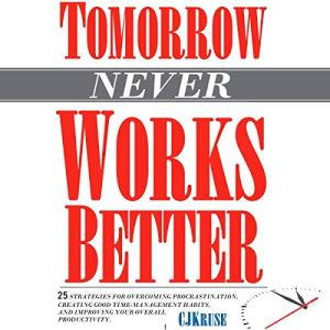Tomorrow (Never) Works Better audiobook cover art