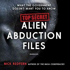 Top Secret Alien Abduction Files audiobook cover art