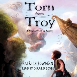Torn from Troy: Odyssey of a Slave audiobook cover art