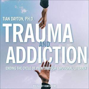 Trauma and Addiction audiobook cover art