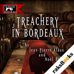 Treachery in Bordeaux (Mission à Haut-Brion) audiobook cover art