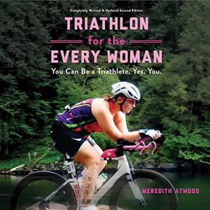 Triathlon for the Every Woman audiobook cover art