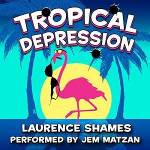 Tropical Depression audiobook cover art
