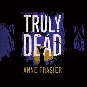 Truly Dead audiobook cover art