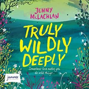 Truly, Wildly, Deeply audiobook cover art