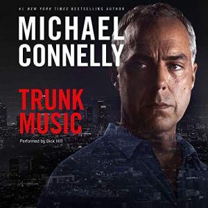 Trunk Music: Harry Bosch Series, Book 5 audiobook cover art