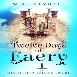 Twelve Days of Faery audiobook cover art