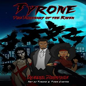 Tyrone: The Emissary of the Raven audiobook cover art