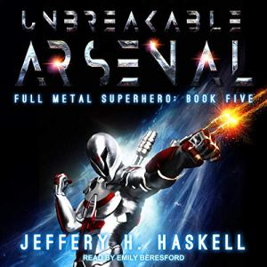 Unbreakable Arsenal audiobook cover art