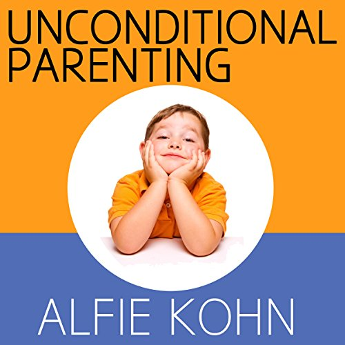 Unconditional Parenting audiobook cover art
