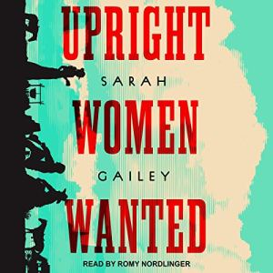 Upright Women Wanted audiobook cover art