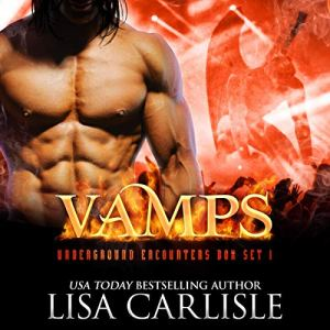 Vamps: An Underground Encounters Box Set audiobook cover art