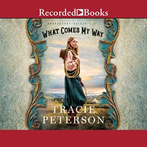 What Comes My Way audiobook cover art