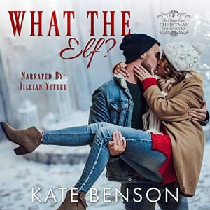 What the Elf? audiobook cover art