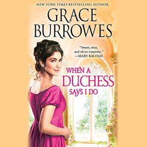 When a Duchess Says I Do audiobook cover art