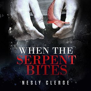 When the Serpent Bites audiobook cover art