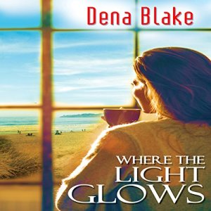 Where the Light Glows audiobook cover art