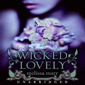 Wicked Lovely audiobook cover art