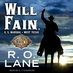 Will Fain, US Marshal, Book 3 audiobook cover art