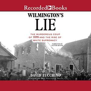Wilmington's Lie audiobook cover art