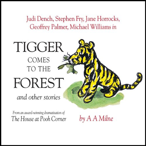 Winnie the Pooh: Tigger Comes to the Forest (Dramatised) audiobook cover art