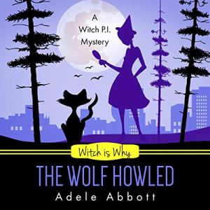 Witch Is Why the Wolf Howled audiobook cover art