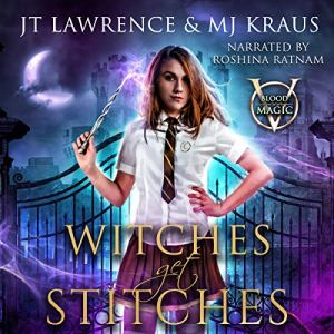 Witches Get Stitches audiobook cover art