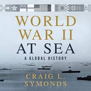 World War II at Sea audiobook cover art