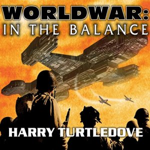 Worldwar: In the Balance audiobook cover art