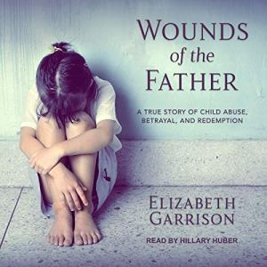 Wounds of the Father audiobook cover art