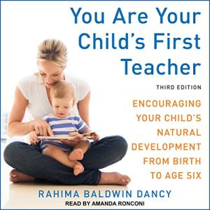 You Are Your Child's First Teacher, Third Edition audiobook cover art