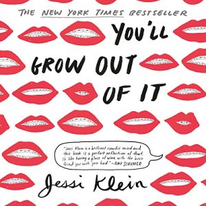 You'll Grow Out of It audiobook cover art