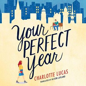 Your Perfect Year audiobook cover art