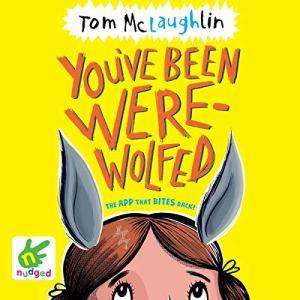 You've Been Werewolfed audiobook cover art