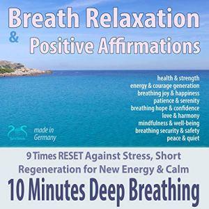 10 Minutes Deep Breathing Audiobook By Franziska Diesmann, Torsten Abrolat cover art