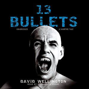 13 Bullets Audiobook By David Wellington cover art
