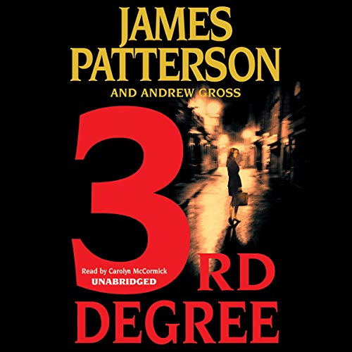 3rd Degree Audiobook By James Patterson, Andrew Gross cover art