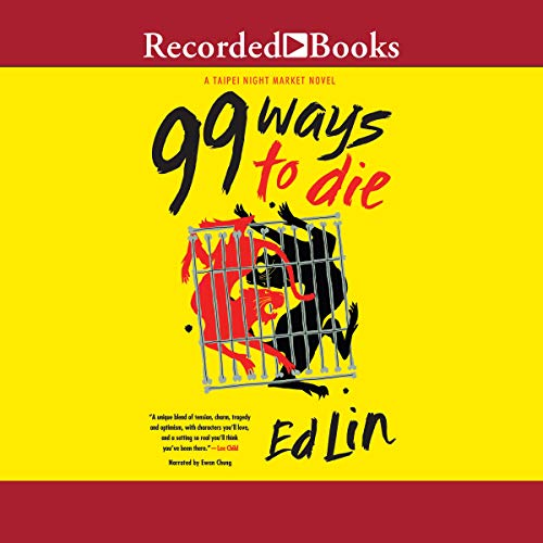 99 Ways to Die Audiobook By Ed Lin cover art