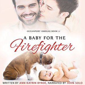 A Baby for the Firefighter Audiobook By Ann-Katrin Byrde cover art
