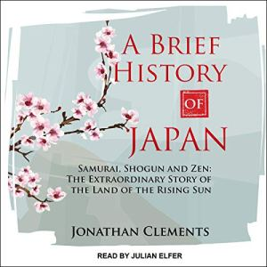 A Brief History of Japan Audiobook By Jonathan Clements cover art
