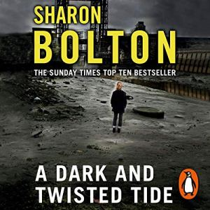 A Dark and Twisted Tide Audiobook By Sharon Bolton cover art