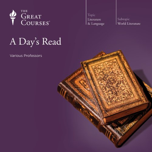 A Day's Read Audiobook By The Great Courses, Emily Allen, Grant L. Voth, Arnold Weinstein cover art