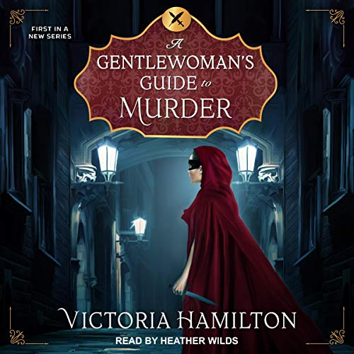 A Gentlewoman's Guide to Murder Audiobook By Victoria Hamilton cover art