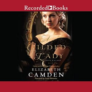 A Gilded Lady Audiobook By Elizabeth Camden cover art
