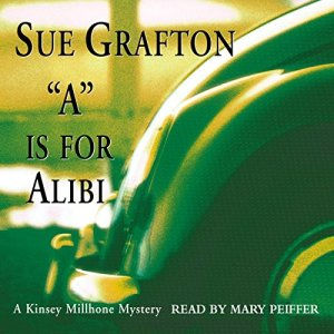 A is for Alibi Audiobook By Sue Grafton cover art