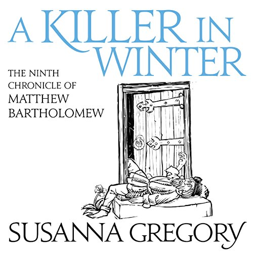 A Killer in Winter Audiobook By Susanna Gregory cover art