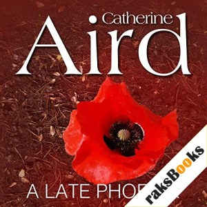 A Late Phoenix Audiobook By Catherine Aird cover art