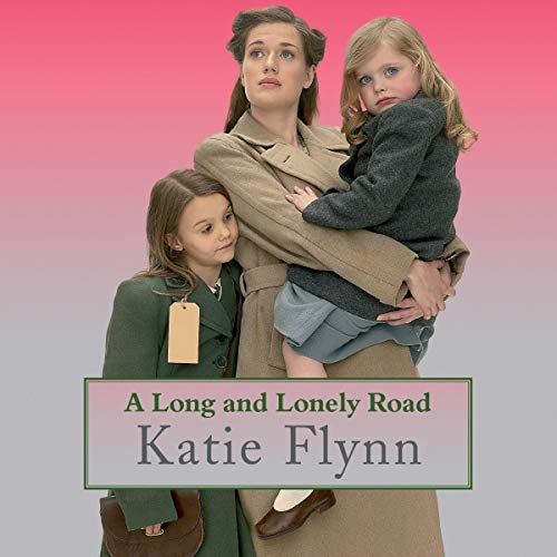 A Long and Lonely Road Audiobook By Katie Flynn cover art