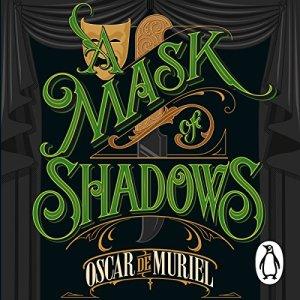 A Mask of Shadows Audiobook By Oscar de Muriel cover art